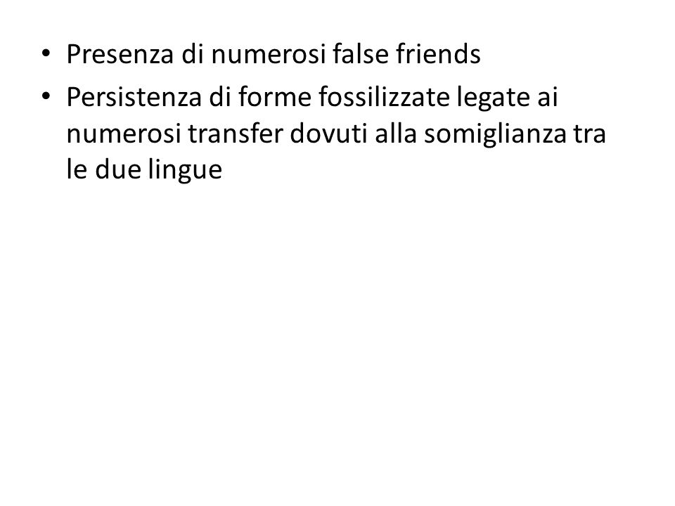 Presenza di numerosi false friends