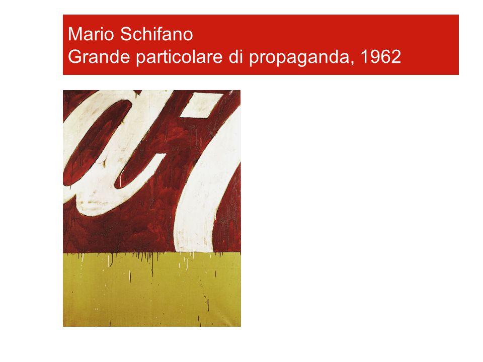 Mario Schifano Grande particolare di propaganda, 1962