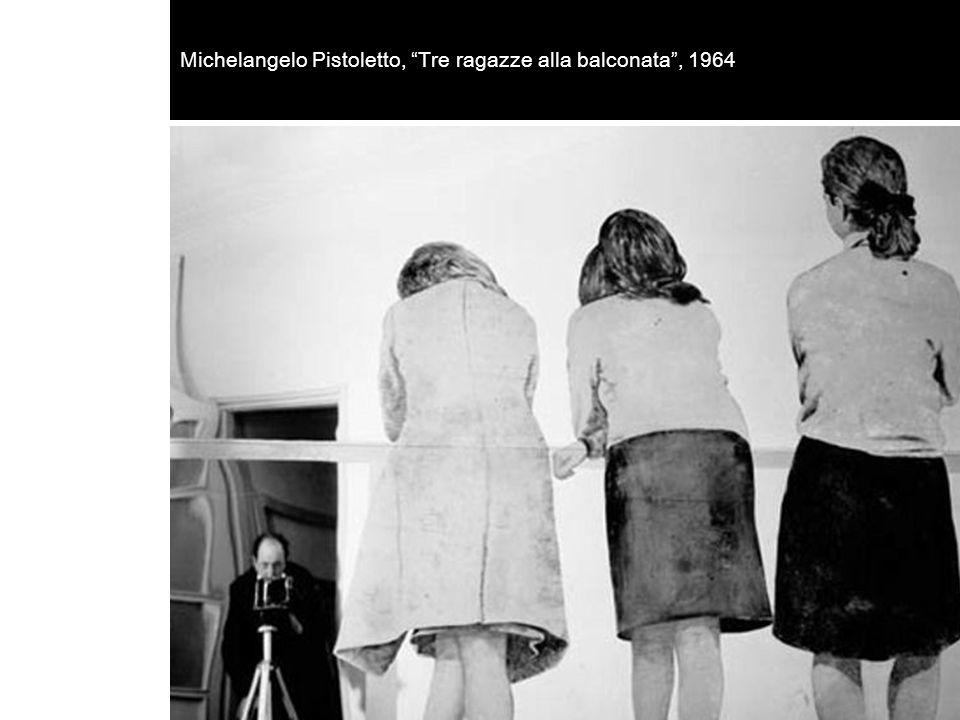 Michelangelo Pistoletto, Tre ragazze alla balconata , 1964