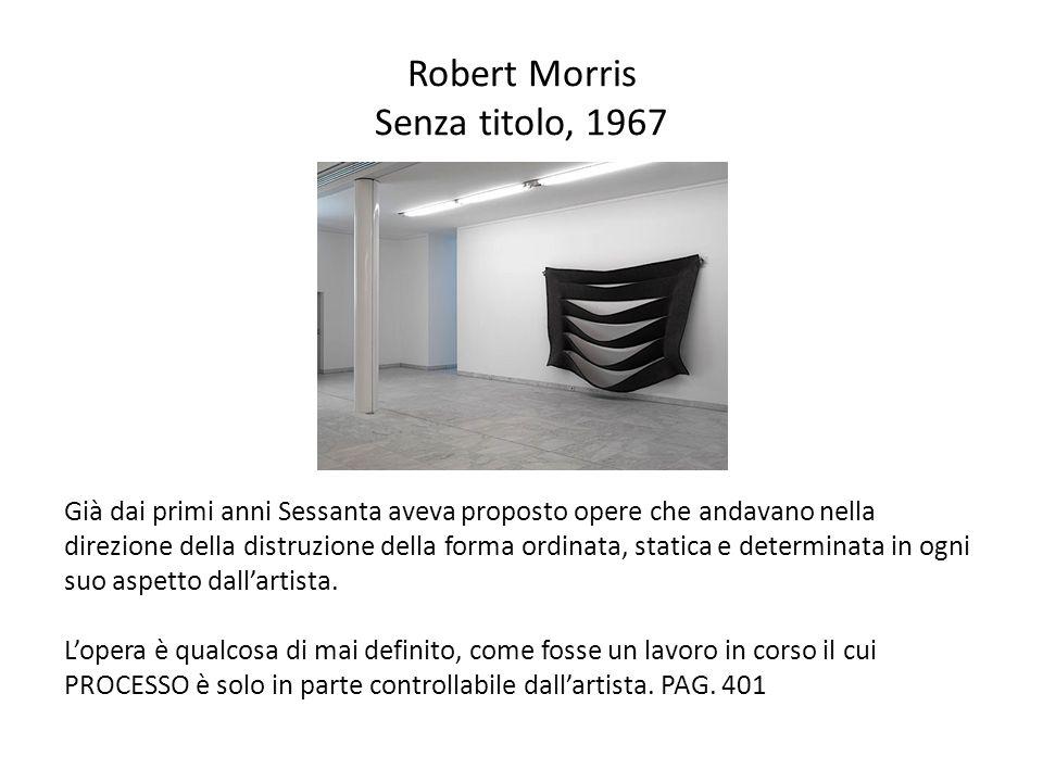 Robert Morris Senza titolo, 1967