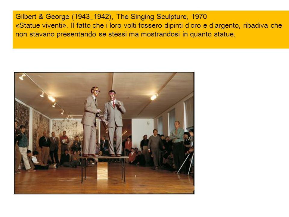 Gilbert & George (1943_1942), The Singing Sculpture, 1970
