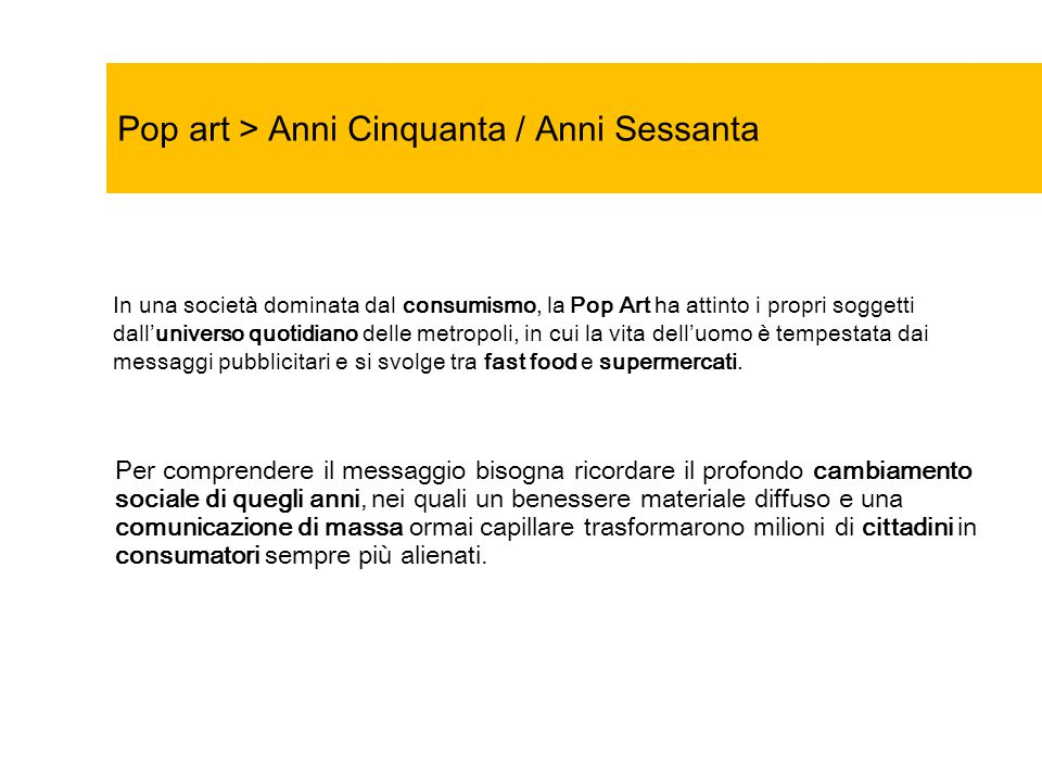 Pop art > Anni Cinquanta / Anni Sessanta