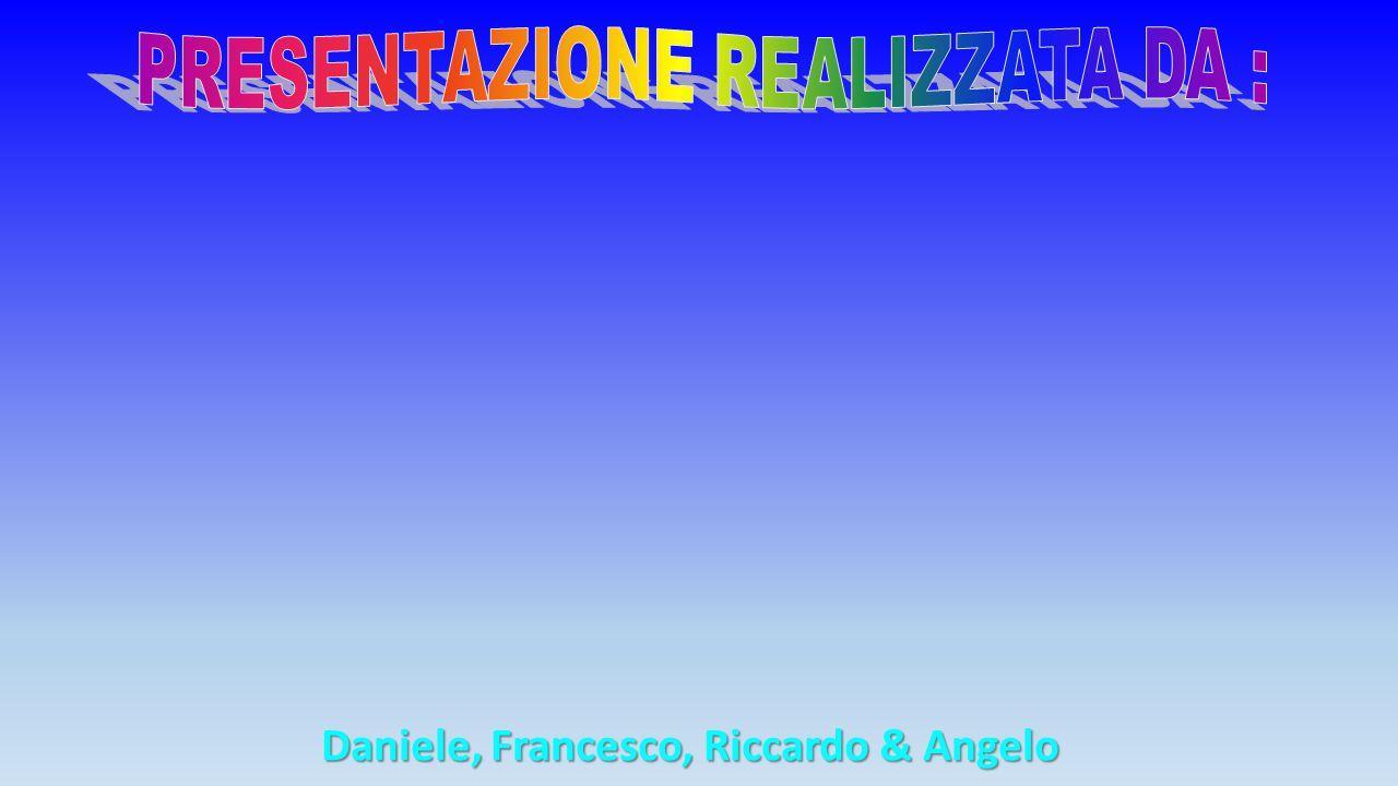 Daniele, Francesco, Riccardo & Angelo