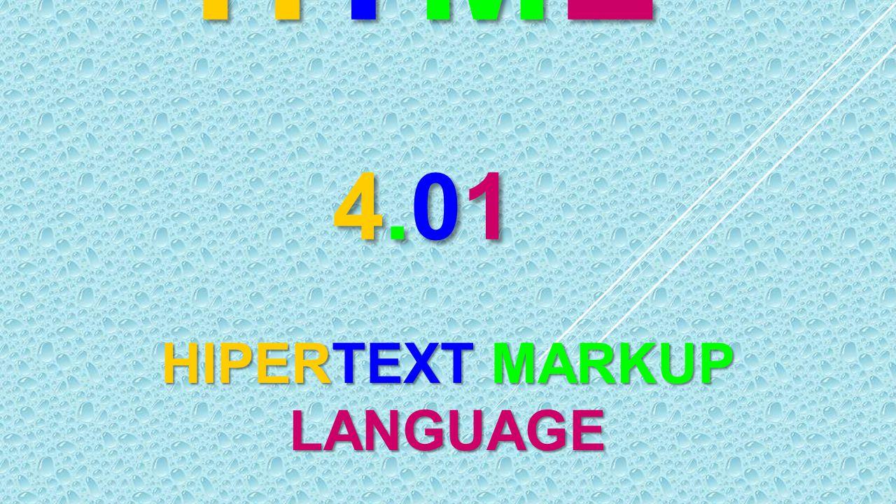 HIPERTEXT MARKUP LANGUAGE
