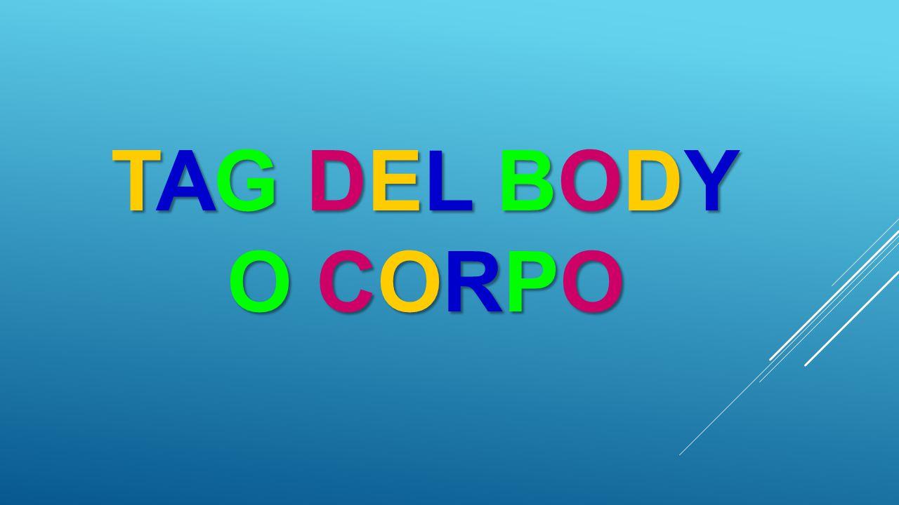 TAG DEL BODY O CORPO