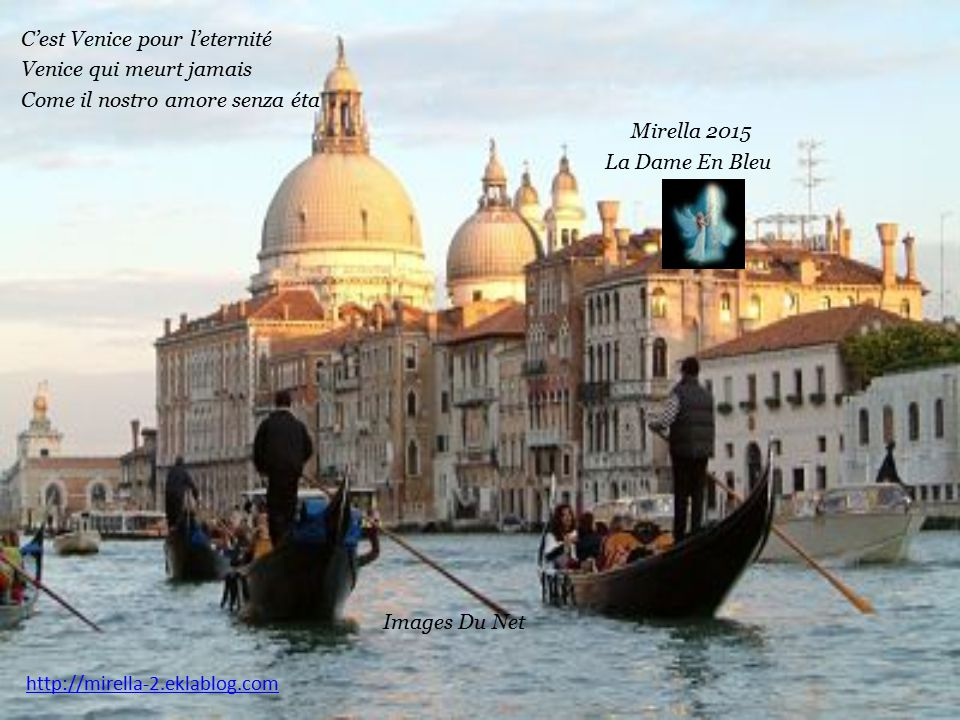C'est Venice pour l'eternité