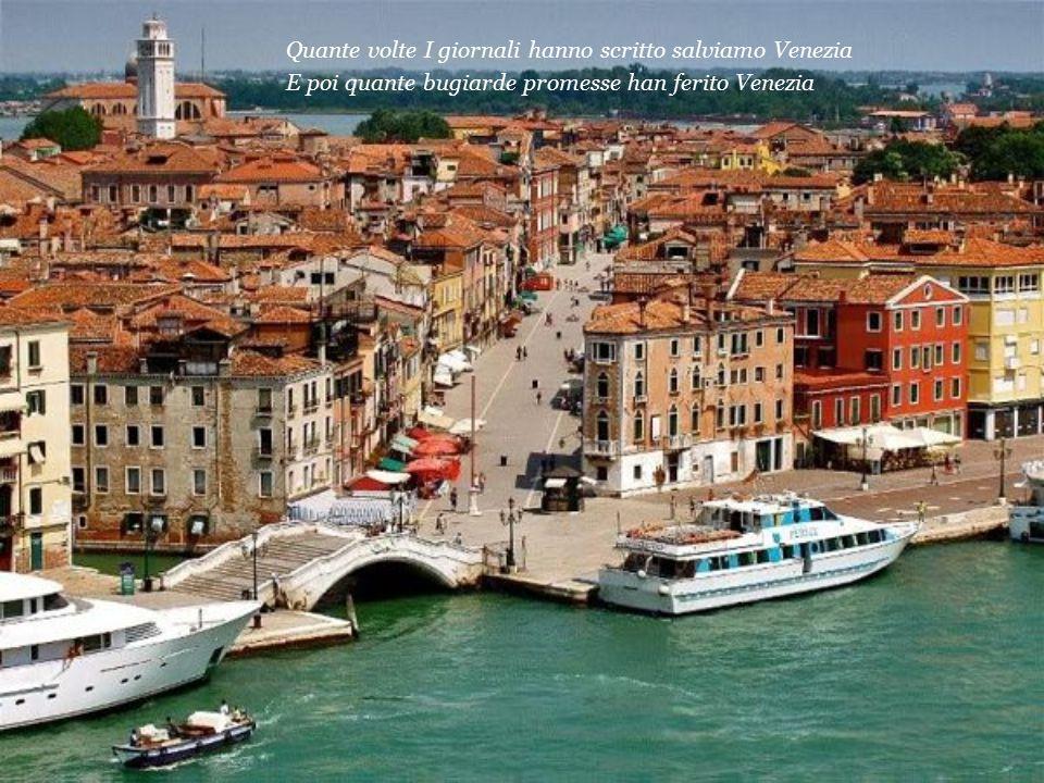 Quante volte I giornali hanno scritto salviamo Venezia