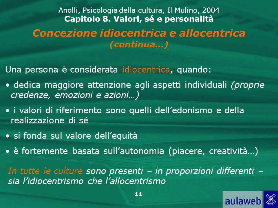 Concezione idiocentrica e allocentrica (continua…)