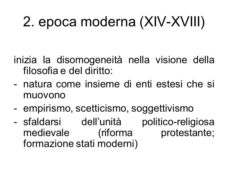 2. epoca moderna (XIV-XVIII)