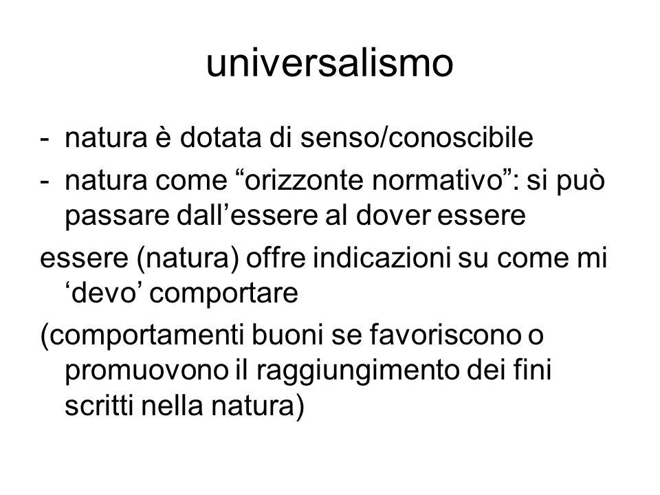 universalismo natura è dotata di senso/conoscibile