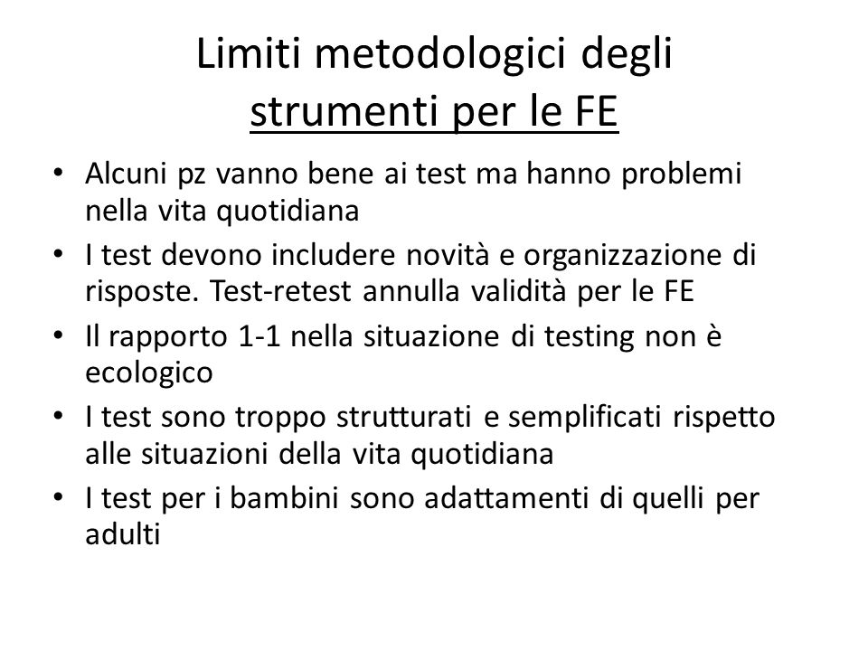 Limiti metodologici degli strumenti per le FE