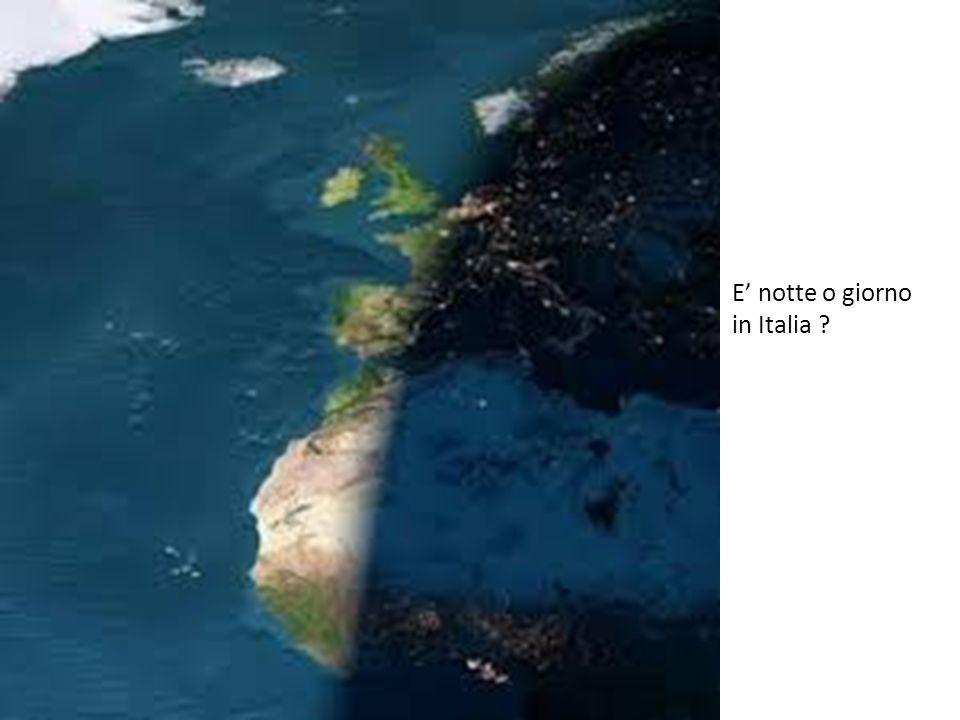E' notte o giorno in Italia