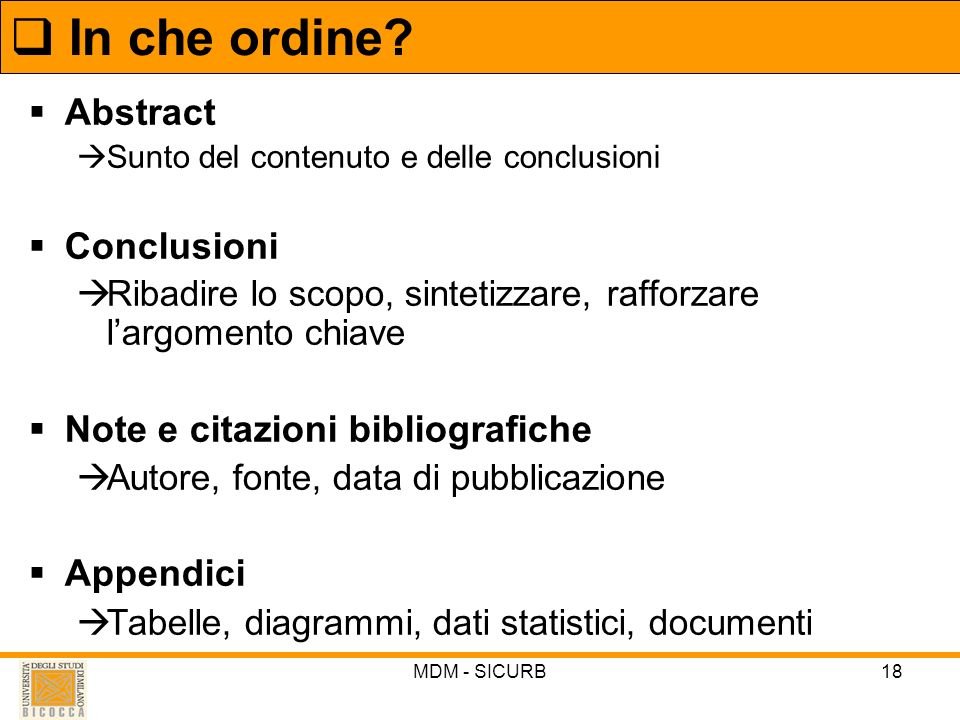 In che ordine Abstract Conclusioni Note e citazioni bibliografiche