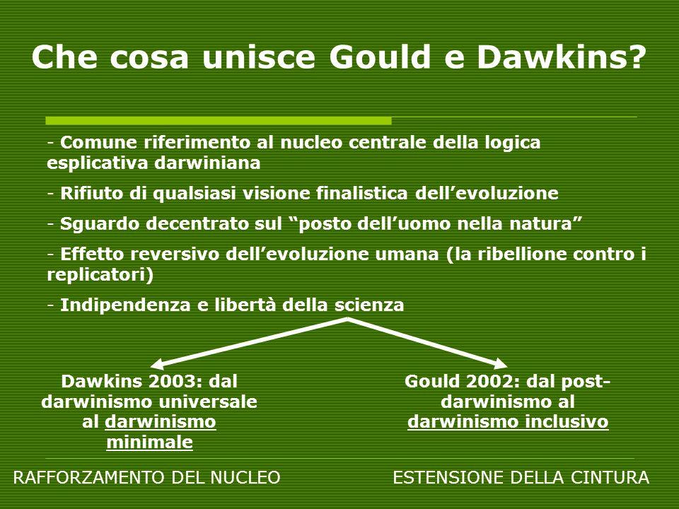 Che cosa unisce Gould e Dawkins