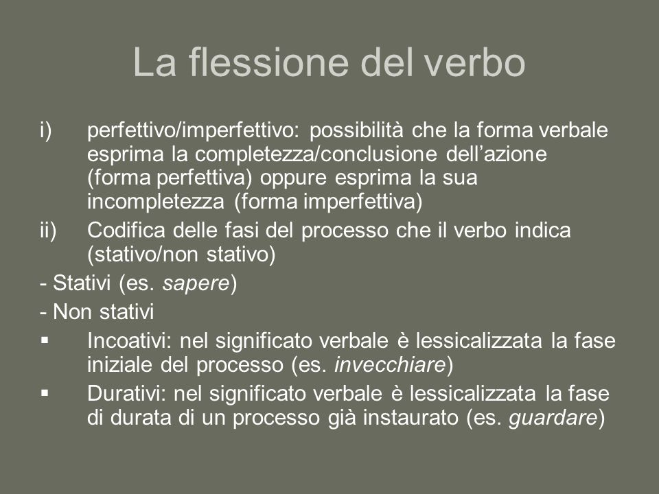 La flessione del verbo