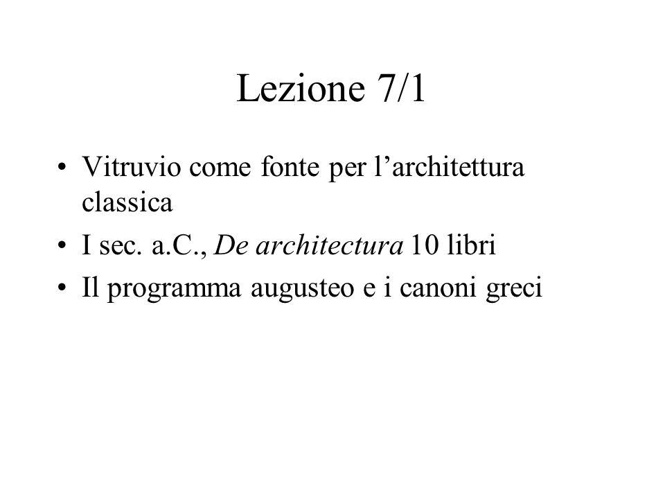 Lezione 7/1 Vitruvio come fonte per l'architettura classica