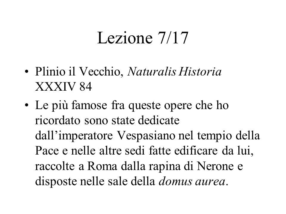 Lezione 7/17 Plinio il Vecchio, Naturalis Historia XXXIV 84