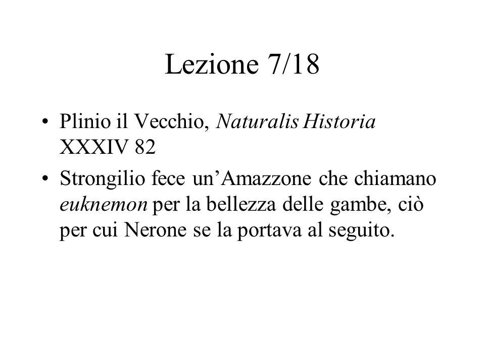 Lezione 7/18 Plinio il Vecchio, Naturalis Historia XXXIV 82