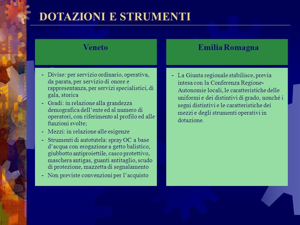 Veneto Emilia Romagna DOTAZIONI E STRUMENTI
