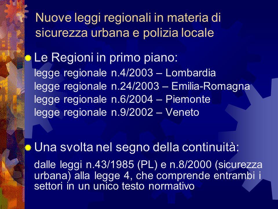 Nuove leggi regionali in materia di sicurezza urbana e polizia locale