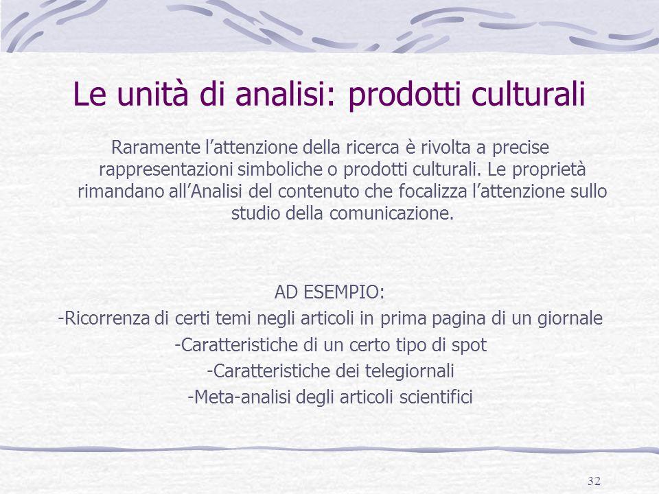 Le unità di analisi: prodotti culturali