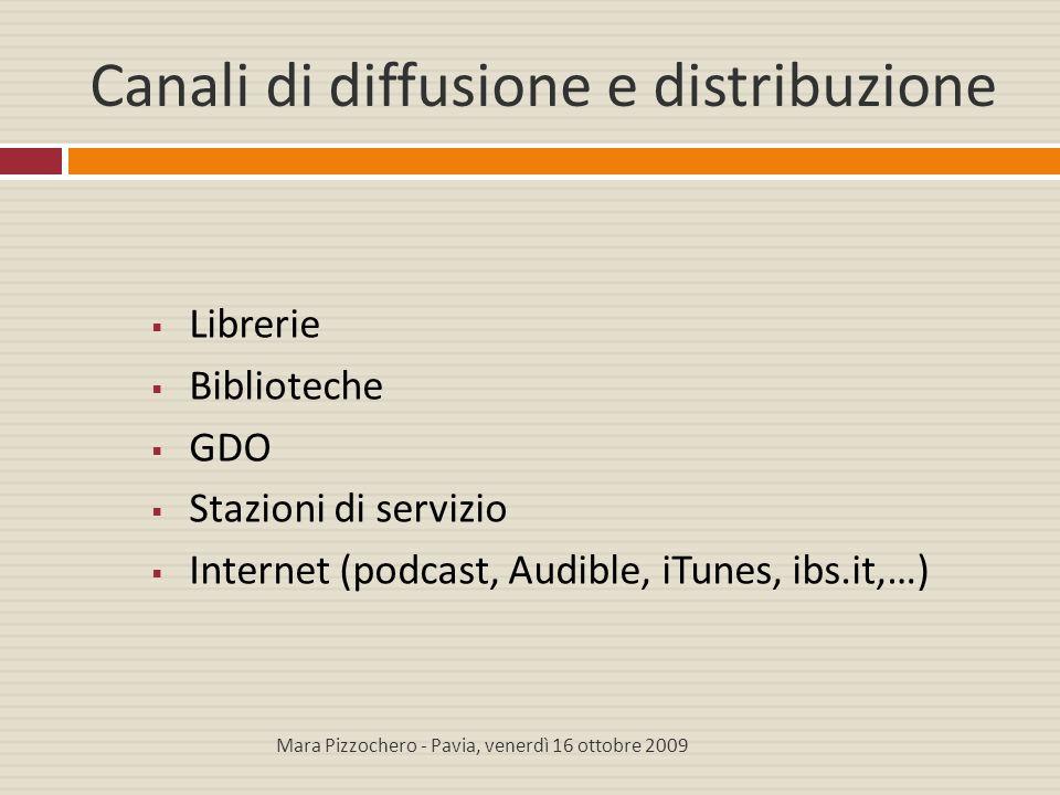 Canali di diffusione e distribuzione