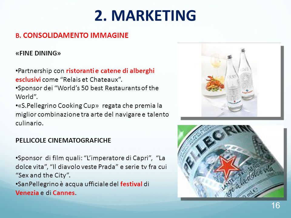 2. MARKETING B. CONSOLIDAMENTO IMMAGINE «FINE DINING»