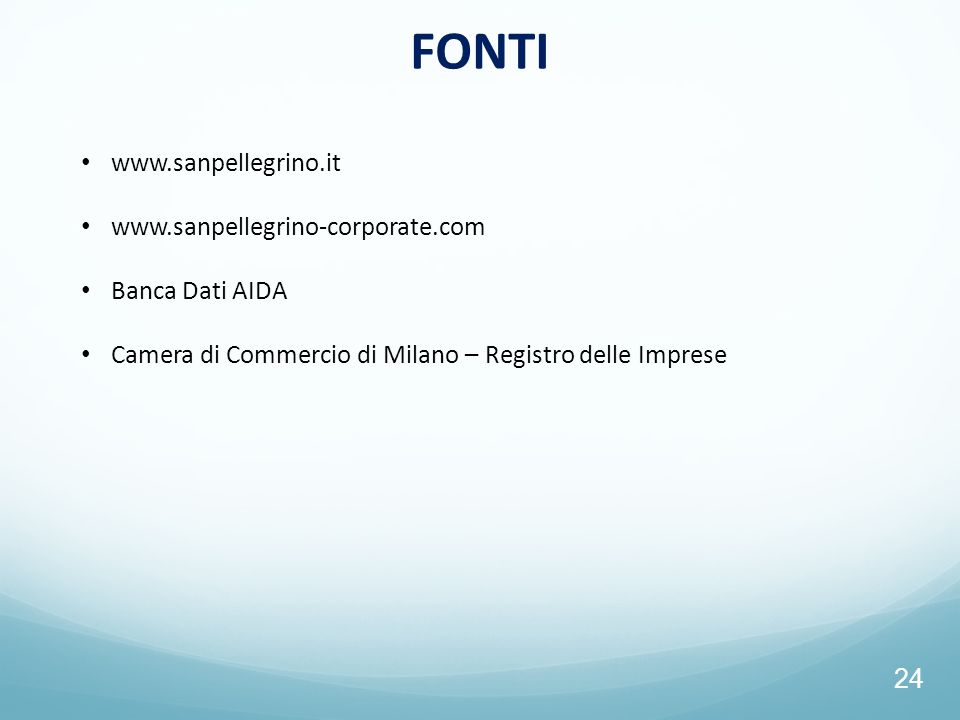 FONTI www.sanpellegrino.it www.sanpellegrino-corporate.com