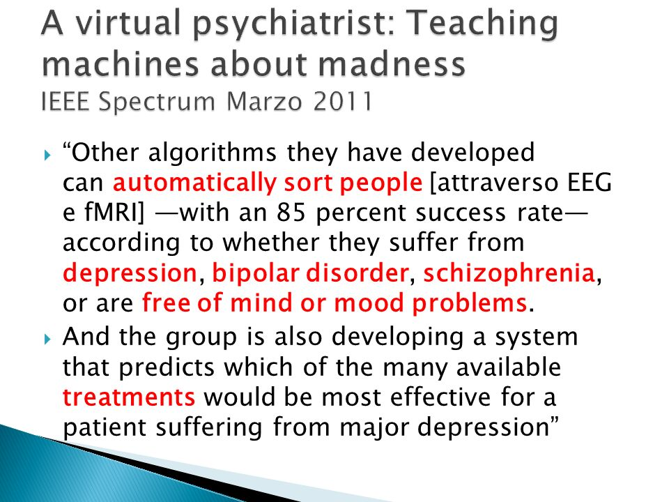 A virtual psychiatrist: Teaching machines about madness IEEE Spectrum Marzo 2011