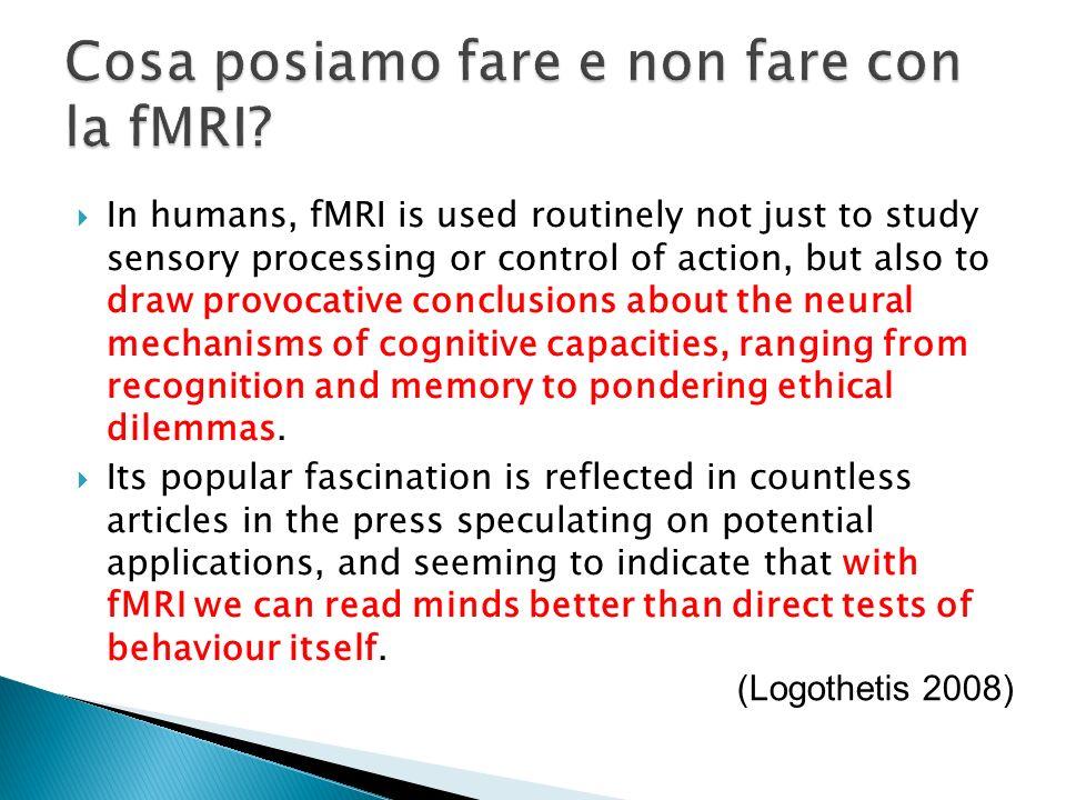 Cosa posiamo fare e non fare con la fMRI