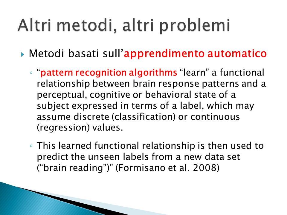 Altri metodi, altri problemi
