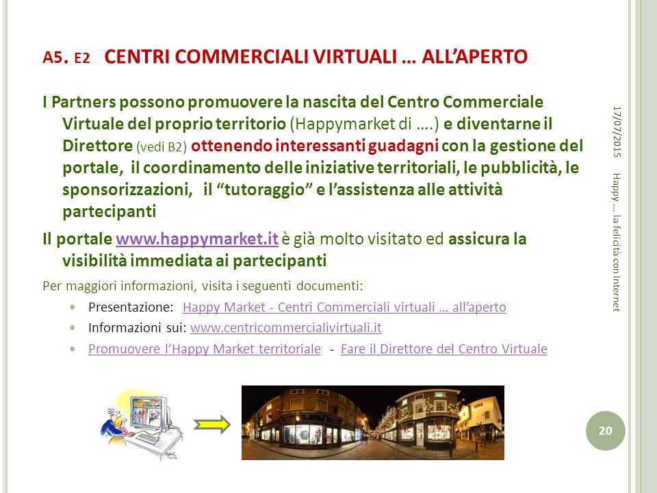 A5. E2 CENTRI COMMERCIALI VIRTUALI … ALL'APERTO