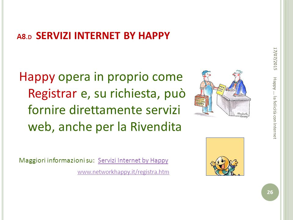 A8.D SERVIZI INTERNET BY HAPPY
