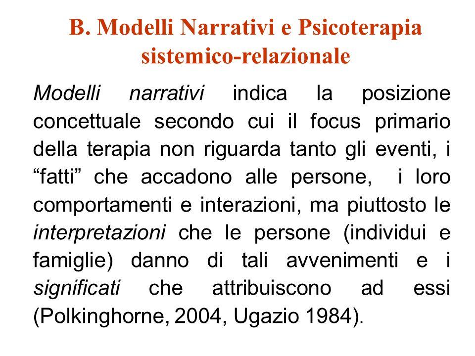 B. Modelli Narrativi e Psicoterapia sistemico-relazionale