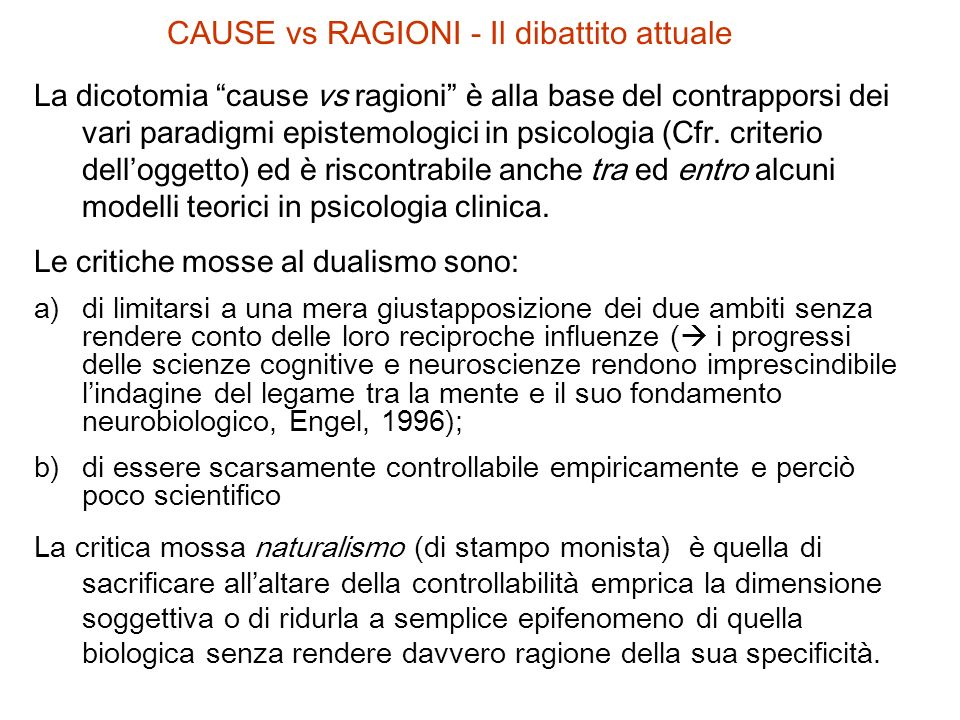CAUSE vs RAGIONI - Il dibattito attuale