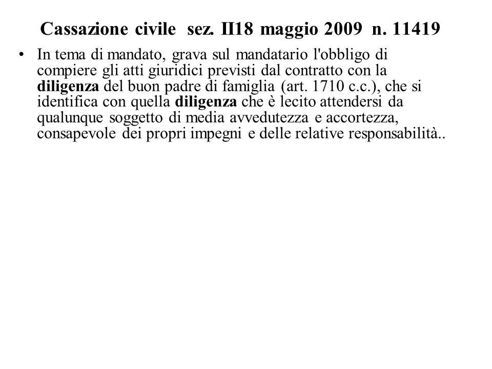 Cassazione civile sez. II18 maggio 2009 n. 11419