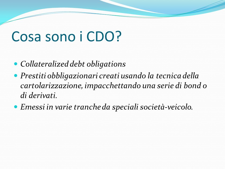 Cosa sono i CDO Collateralized debt obligations