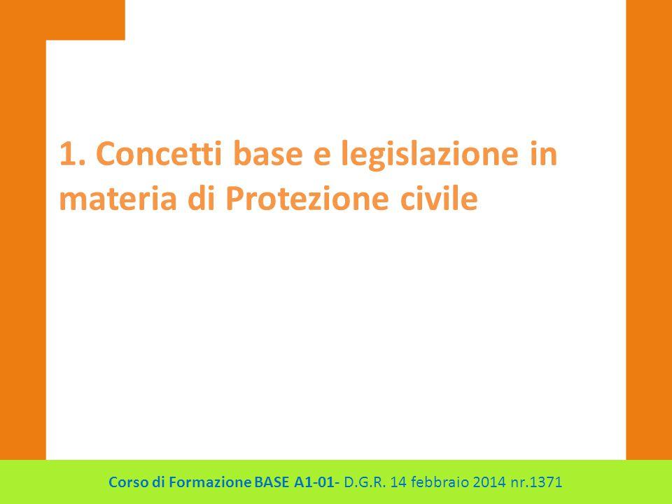 Corso di Formazione BASE A1-01- D.G.R. 14 febbraio 2014 nr.1371