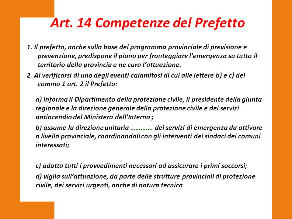 Art. 14 Competenze del Prefetto