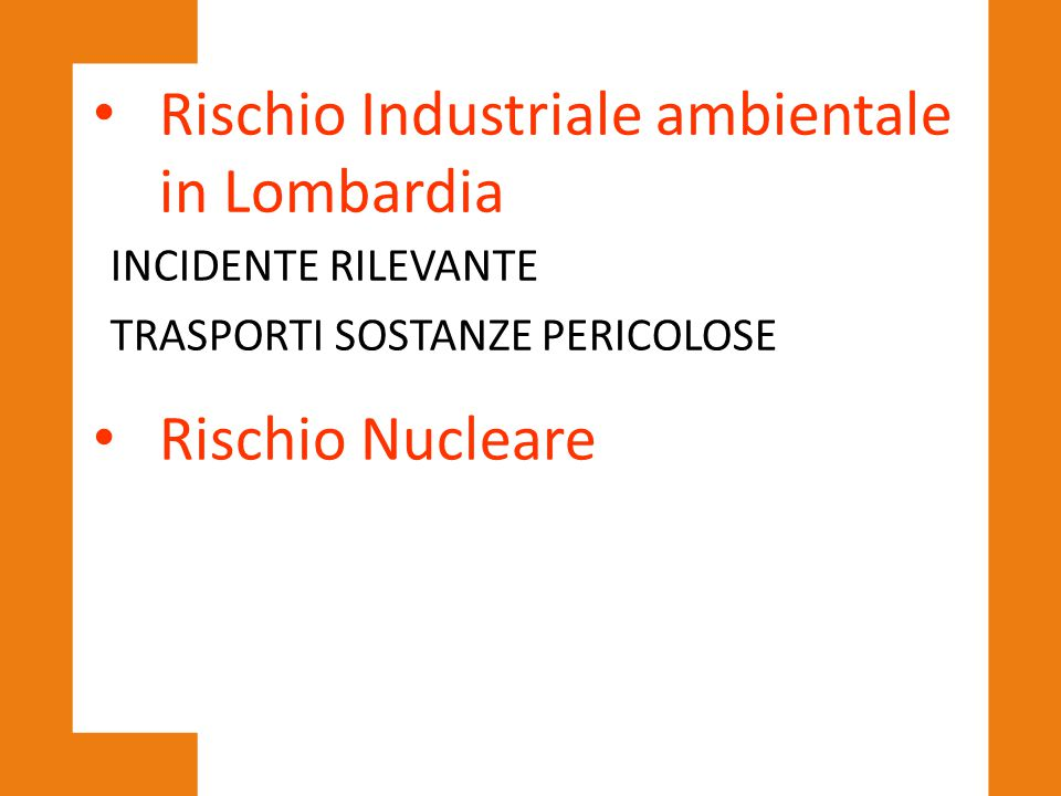 Rischio Industriale ambientale in Lombardia