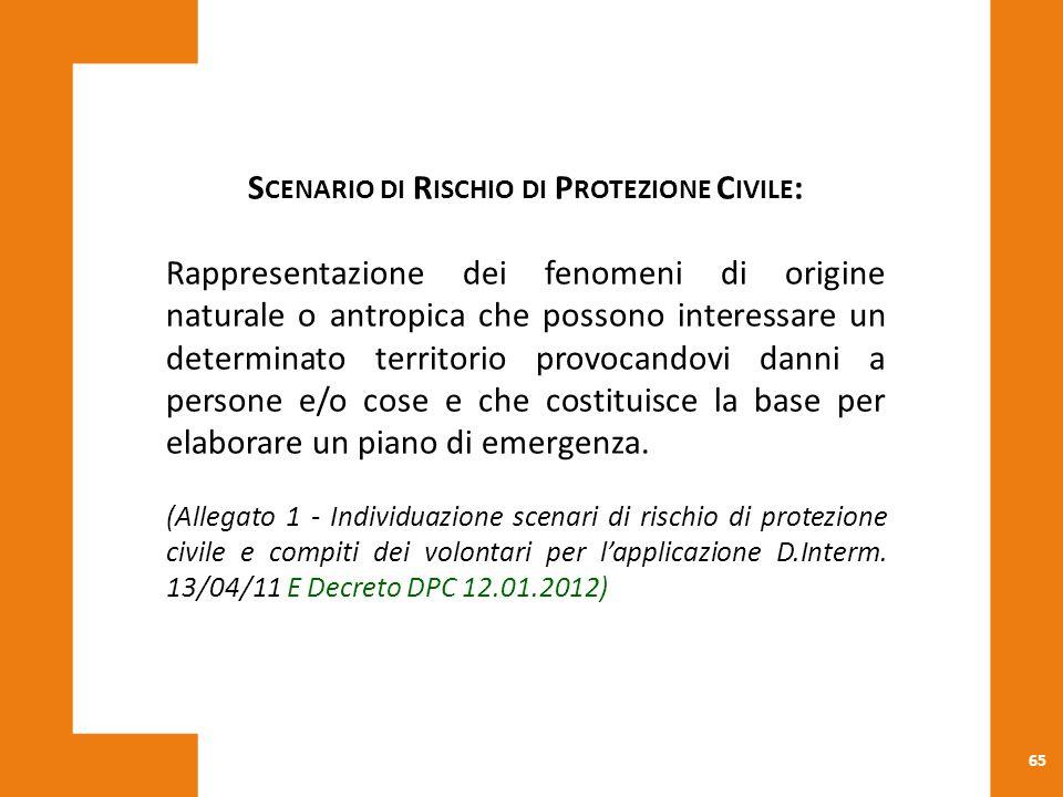 Scenario di Rischio di Protezione Civile: