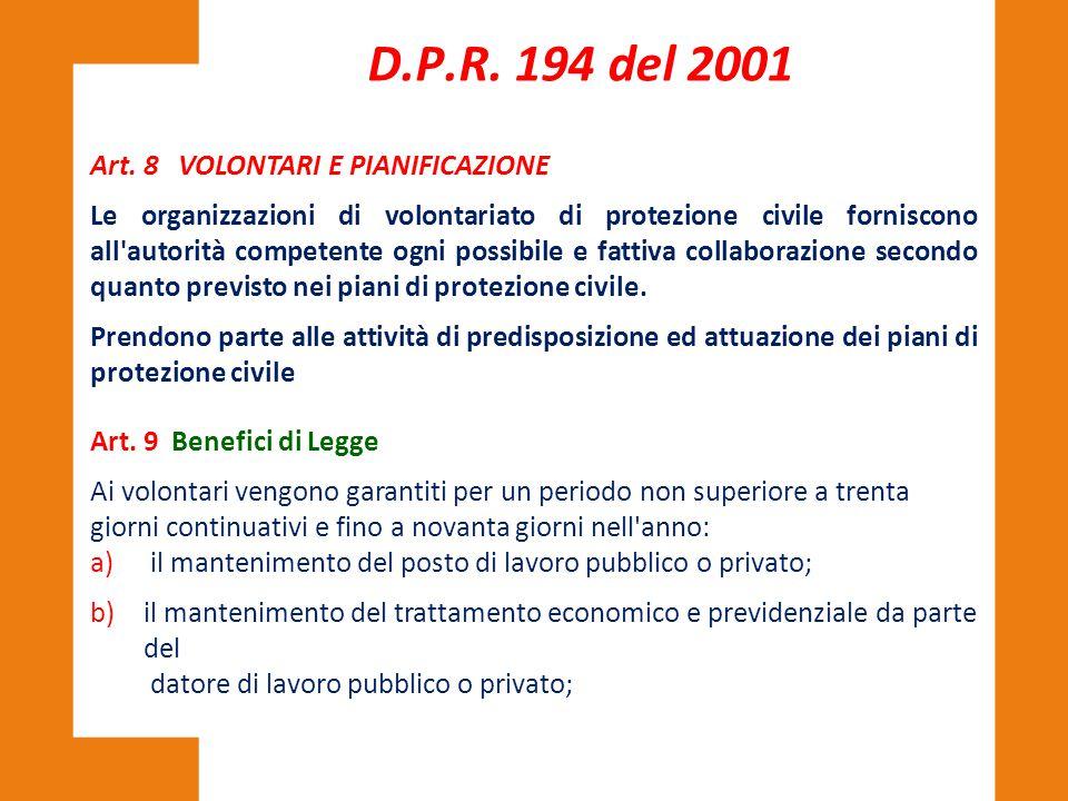 D.P.R. 194 del 2001 Art. 8 VOLONTARI E PIANIFICAZIONE