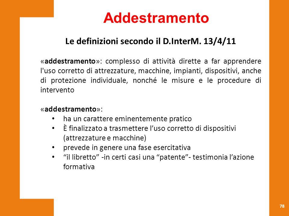 Le definizioni secondo il D.InterM. 13/4/11