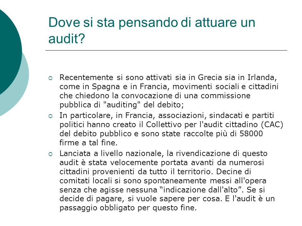 Dove si sta pensando di attuare un audit