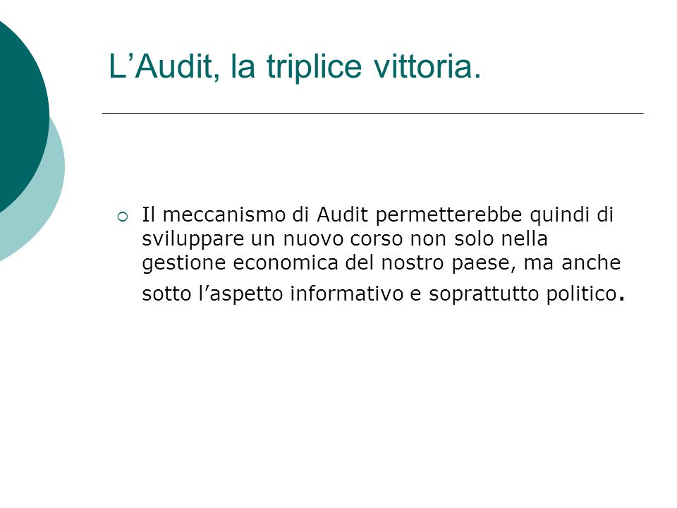 L'Audit, la triplice vittoria.