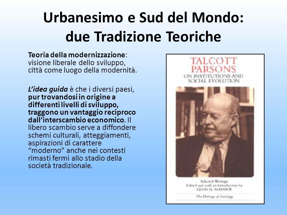 Urbanesimo e Sud del Mondo: due Tradizione Teoriche