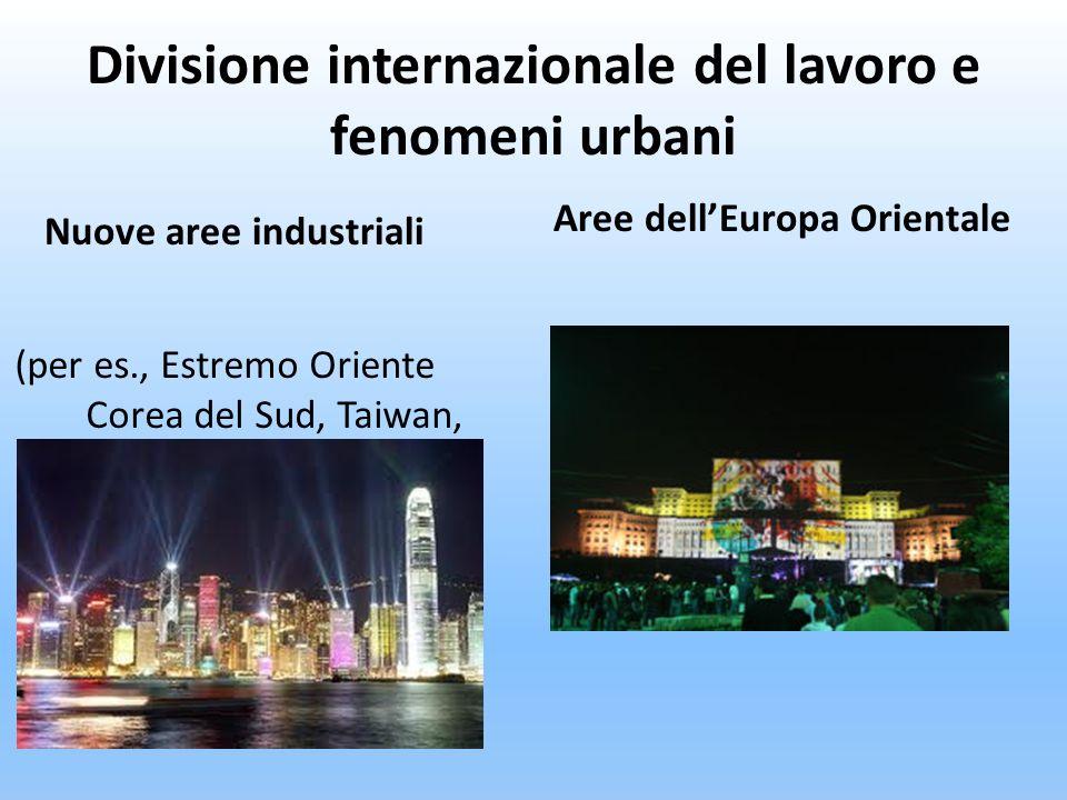 Divisione internazionale del lavoro e fenomeni urbani
