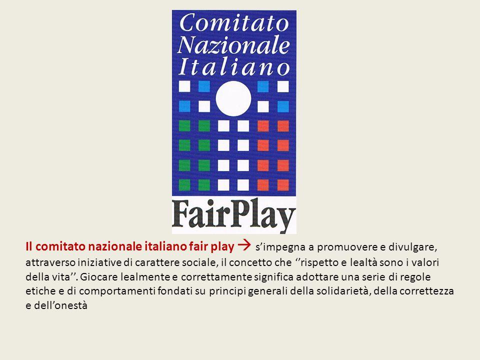 Il comitato nazionale italiano fair play  s'impegna a promuovere e divulgare, attraverso iniziative di carattere sociale, il concetto che ''rispetto e lealtà sono i valori della vita''.