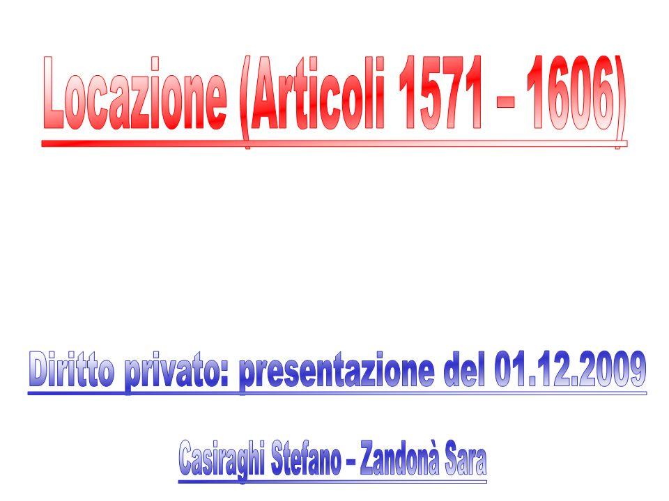 Locazione (Articoli 1571 – 1606)
