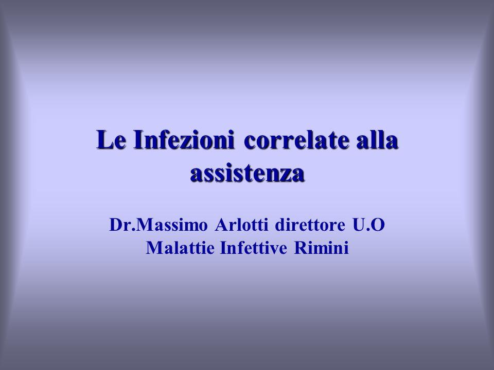 Le Infezioni correlate alla assistenza